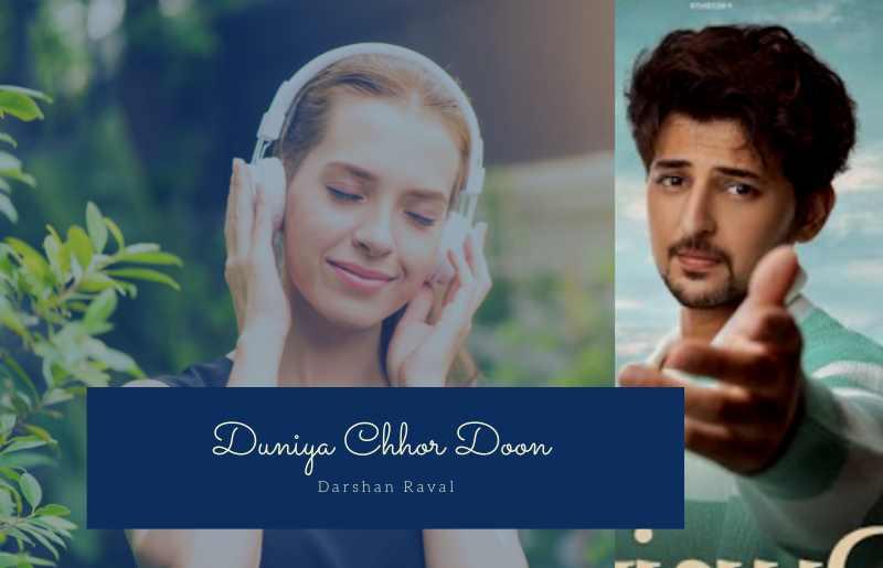 Duniya Chhor Doon